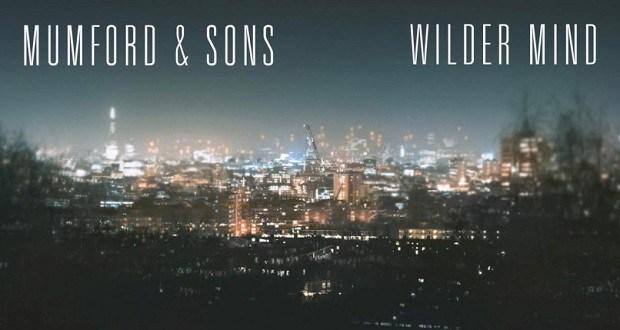 mumford-and-sons-wilder-mind-e1425308971584