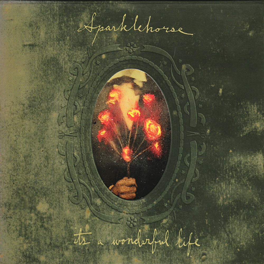 For The Record Sparklehorse It S A Wonderful Life 2001 Gigslutzgigslutz
