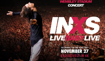 INXS: Live Baby Live – Wembley Stadium cinema and soundtrack release