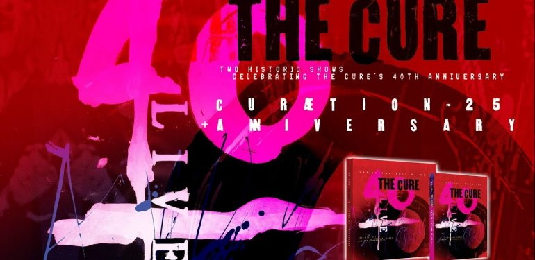 REVIEW: The Cure - CURÆTION – 40 year anniversary DVD / CD set