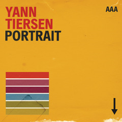 NEWS: YANN TIERSEN ANNOUCES NEW ALBUM, PORTRAIT