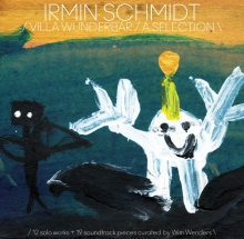 NEWSL Irmin Schmidt - tour and Villa Wunderbar released on vinyl