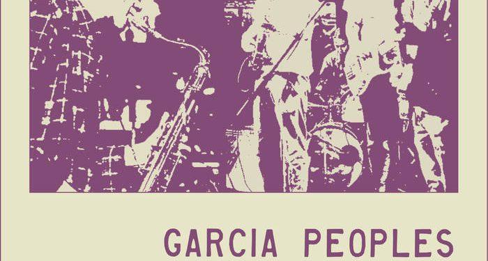 REVIEW: Garcia Peoples – 10.10.19 Nublu, NYC live album