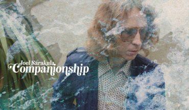 REVIEW: Joel Sarakula - Companionship