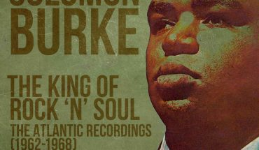 REVIEW: Solomon Burke - The Atlantic Recordings 1962-1968 box set