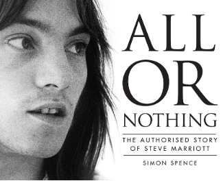 All Or Nothing: The Authorised Story of Steve Marriott - book review