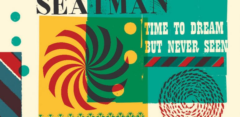 REVIEW: Keith Seatman - Time To Dream But Never Seen